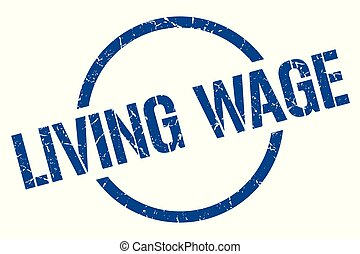 living wage stamp - living wage blue round stamp