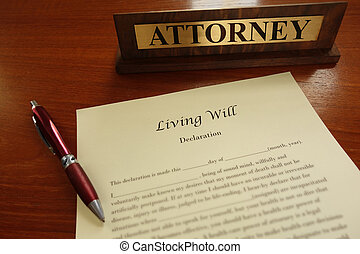 Living will - A living will document with pen and attorney ...