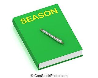 livre, saison, couverture, nom