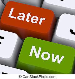 llaves, actuación, later, fechas topes, demora, ahora, o, urgencia