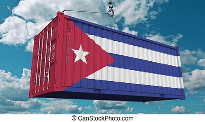 Loading cargo container with flag of Cuba. Cuban import or...