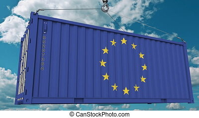 Loading cargo container with flag of EU. European Union import or export related conceptual 3D animation