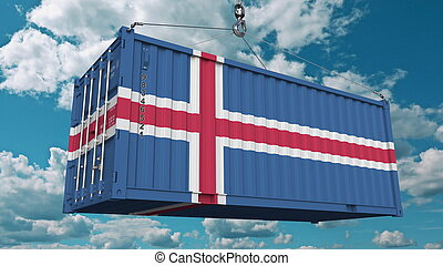 Loading cargo container with flag of Iceland. Icelandic import or export related conceptual 3D rendering