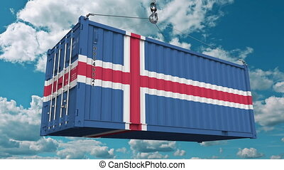 Loading cargo container with flag of Iceland. Icelandic...