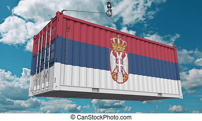 Loading container with flag of Serbia. Serbian import or...