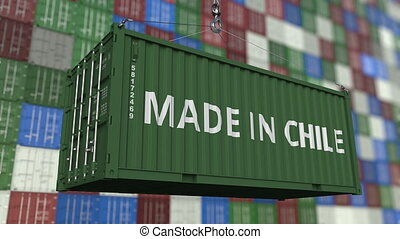 Loading container with MADE IN CHILE caption. Chilean import...
