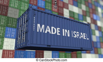 Loading container with MADE IN ISRAEL caption. Israeli...
