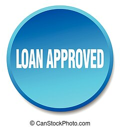 loan approved blue round flat isolated push button