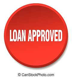 loan approved red round flat isolated push button