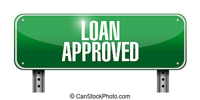 loan approved sign illustration design over a white...