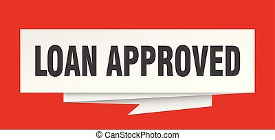 loan approved sign. loan approved paper origami speech...