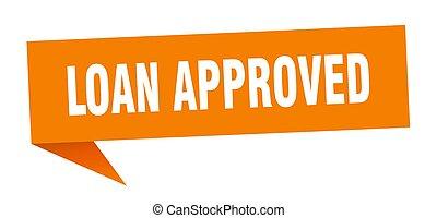 loan approved speech bubble. loan approved sign. loan...