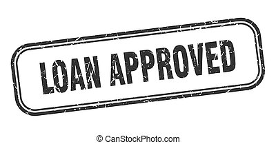 loan approved stamp. loan approved square grunge sign. loan...