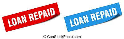 loan repaid paper peeler sign set. loan repaid sticker