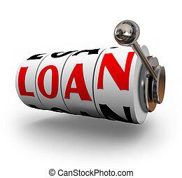 Loan Word Slot Machine Wheels Dials Apply Borrow Money