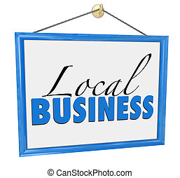 Local Business Hanging Sign Advertisement Independent Entrepreneur Company