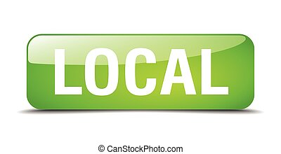 local green square 3d realistic isolated web button