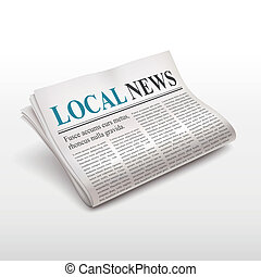 local news words on newspaper over white background