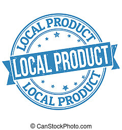Local product grunge rubber stamp on white, vector illustration