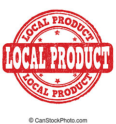 Local product stamp - Local product grunge rubber stamp on ...