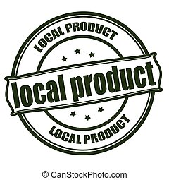 Stamp with text local product inside, vector illustration