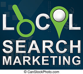 Local Marketing Search text with related elements and business background.