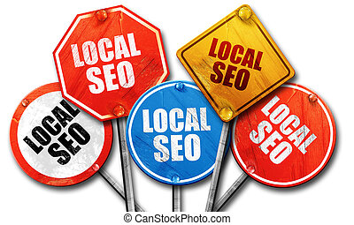 local seo, 3D rendering, rough street sign collection