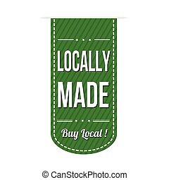Locally made banner design