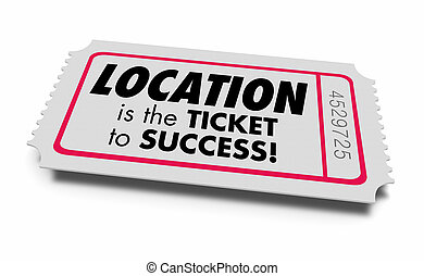 Location Ticket to Success Best Spot Area 3d Illustration