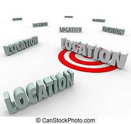 Location words with one on a red target to illustrate finding and searching for the best place to live, work or travel to, making the best destination a priority