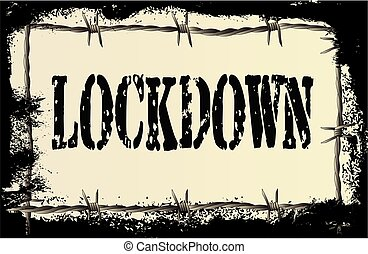Lockdown Barbed Wire Grunge