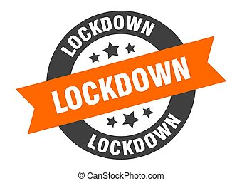 lockdown sign. round ribbon sticker. isolated tag