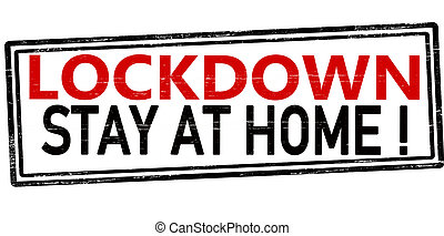 Lockdown stay at home