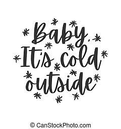 locution, dehors, sien, froid, écrit, bébé, lettrage, main