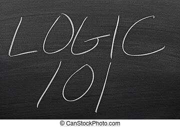 Logic 101 On A Blackboard