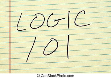 Logic 101 On A Yellow Legal Pad