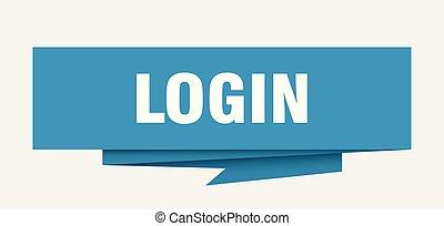 login sign. login paper origami speech bubble. login tag....