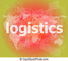logistica, parola, affari, schermo, digitale, concept: