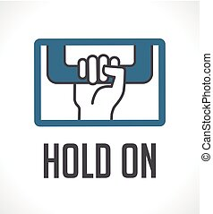 Logo - hold on concept