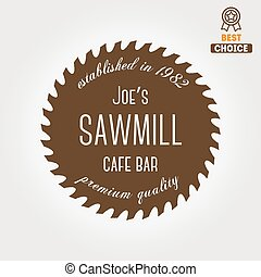 Logo, label, badge for sawmill, carpentry and woodworkers - ...