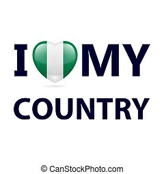 Logo Patriot - Heart with Nigerian flag colors. I Love My...