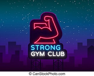 Logotype gym sign in neon style isolated vector illustration. A glowing sign, a nightly bright neon advertisement of the gym, fitness club, sports club and for your other projects. Billboard