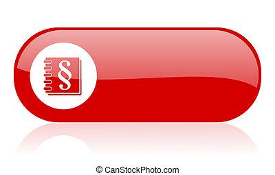 loi web, lustré, icône, rouges