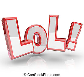 LOL Abbreviation Laugh Out Loud Funny Expression - The...