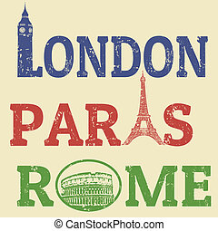 London, Paris and Roma grunge stamps, famous landmarks Big Ben, Eiffel Tower and Colosseum