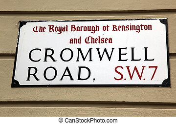 London Street Sign, Cromwell Road, Borough of Kensington and Chelsea