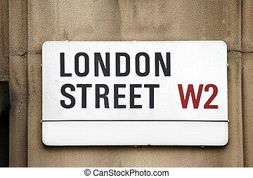 London Street Sign, LONDON STREET