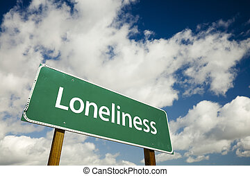 Loneliness Road Sign