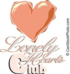 Lonely heart club banner Vector illustration