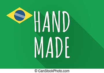 Long shadow Brazil flag with the text HAND MADE